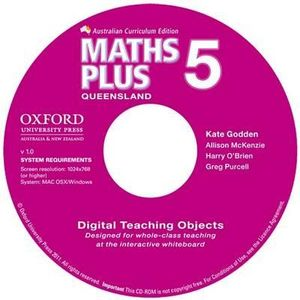 Maths Plus Queensland Australian Curriculum Interactive Teaching CD-ROM Year 5 : Maths Plus - Kate Godden