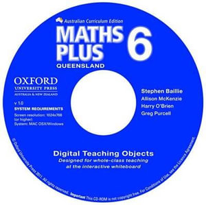 Maths Plus Queensland Australian Curriculum Interactive Teaching CD-ROM Year 6 : Maths Plus - Stephen Baillie
