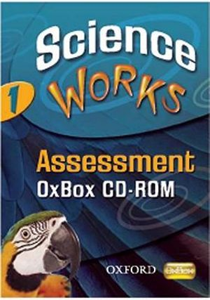 Science Works : 1: Assessment OxBox CD-ROM: 1 - Various