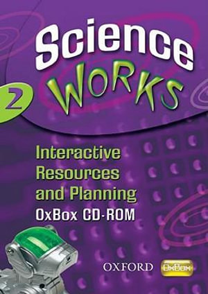 Science Works : 2: Interactive Resources and Planning OxBox CD-ROM - Perry