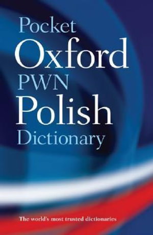 Pocket Oxford-PWN Polish Dictionary - Jadwiga Linde-Usiekniewicz