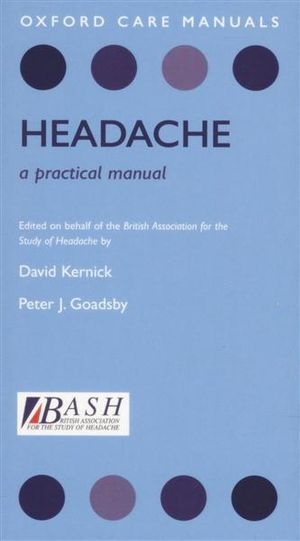 Headache : A Practical Manual - David Kernick