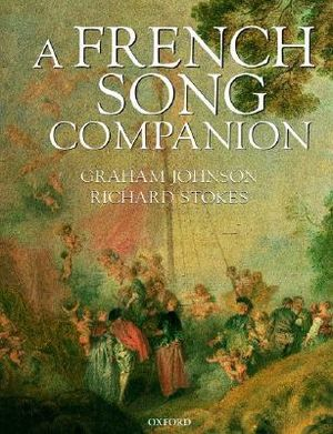 A French Song Companion - Graham Johnson