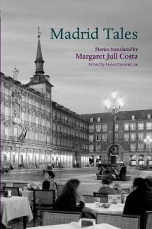 Madrid Tales - Helen Constantine