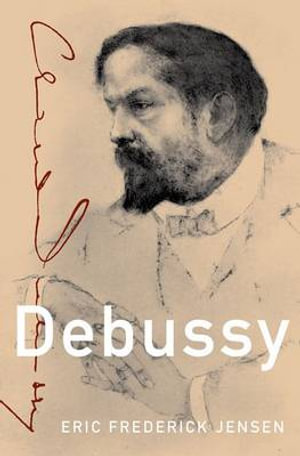 Debussy : Master Musicians Series - Eric Frederick Jensen