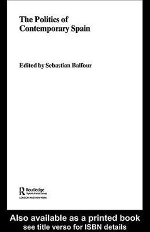 Politics of Contemporary Spain - Sebastian Balfour