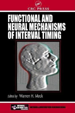 Functional and Neural Mechanisms of Interval Timing - Marguerite Waller