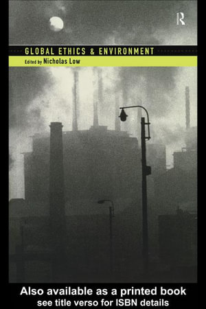 Global Ethics and Environment - Nicholas Low