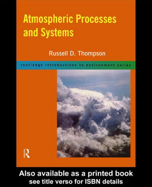 Atmospheric Processes and Systems - Russell D. Thompson