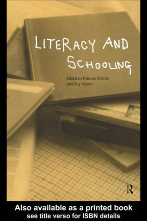 Literacy and Schooling - Frances Christie