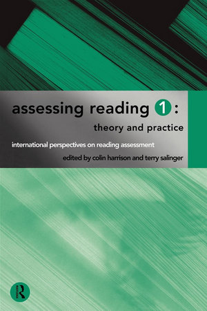 Assessing Reading 1 : Theory and Practice - Colin Harrison