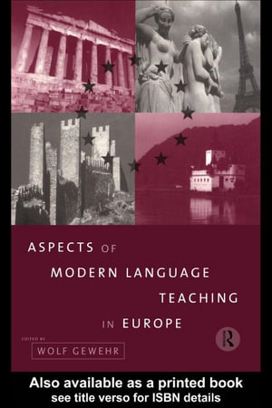 Aspects of Modern Language Teaching in Europe - Wolf Gewehr