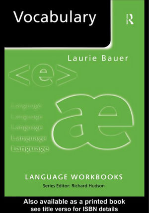 Vocabulary : Language Workbooks - Laurie Bauer
