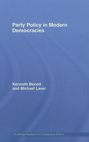 Party Policy in Modern Democracies - Kenneth Benoit
