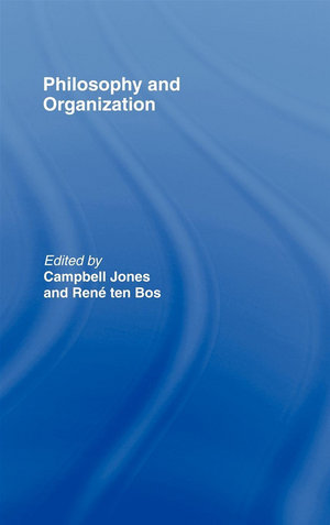 Philosophy and Organization - Campbell Jones
