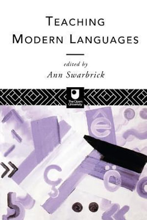 Teaching Modern Languages : French - Ann Swarbrick