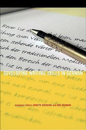 Developing Writing Skills in German - Annette Duensing
