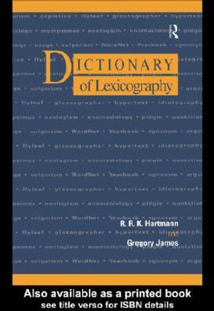 Dictionary of Lexicography - R. R. K. Hartmann