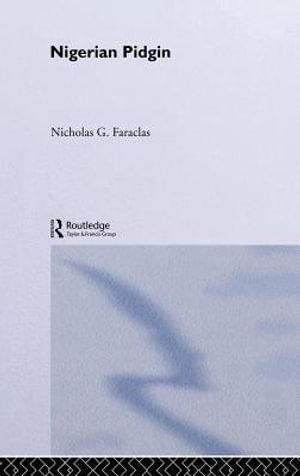 Nigerian Pidgin - Nick Faraclas