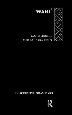 Wari : The Pacaas Novos Language of Western Brazil - L. Everett