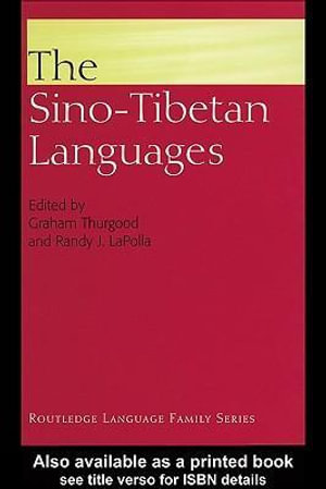 The Sino-Tibetan Languages - Randy J. LaPolla