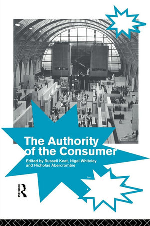 The Authority of the Consumer - Nicholas Abercrombie
