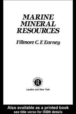 Marine Mineral Resources - Fillmore C. F. Earney