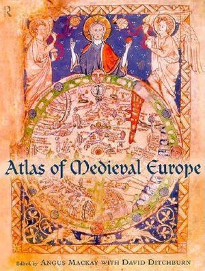 Atlas of Medieval Europe - E. D. Ditchburn