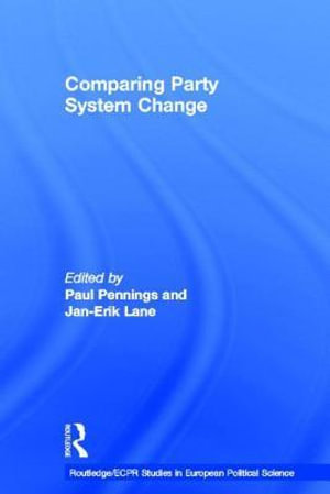 Comparing Party System Change - Jan-Erik Lane
