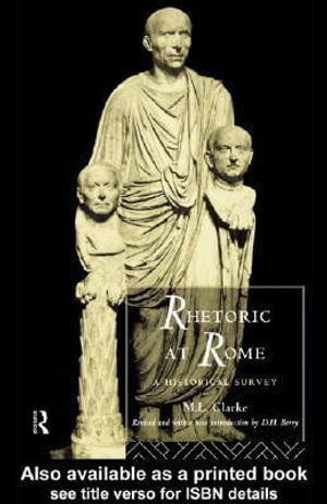 Rhetoric at Rome - M. L. Clarke