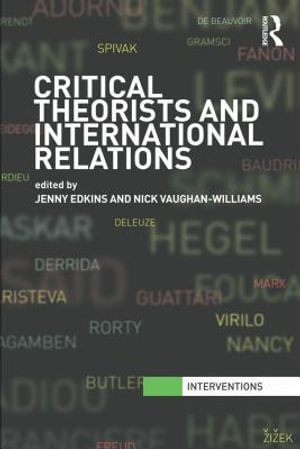 Critical Theorists and International Relations - Jenny Edkins