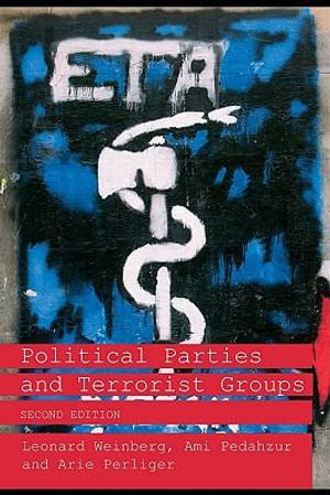 Political Parties and Terrorist Groups 2nd Ed. - Leonard Weinberg