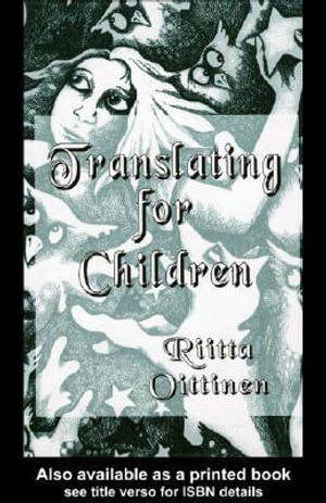 Translating for Children - Ritta Oittinen