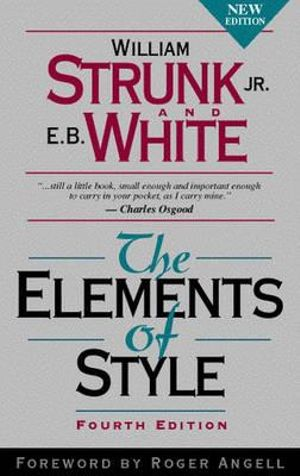 The Elements of Style : 4th Edition - William Strunk