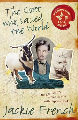 The Goat Who Sailed the World  - Jackie French