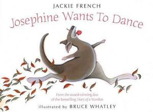 Josephine Wants to Dance - Jackie French