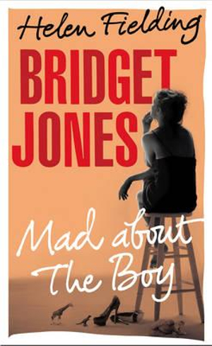 Bridget Jones : Mad About the Boy - Helen Fielding
