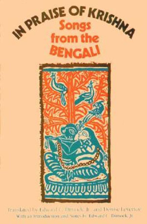 In Praise of Krishna : Songs from the Bengali - Edward C. Dimock