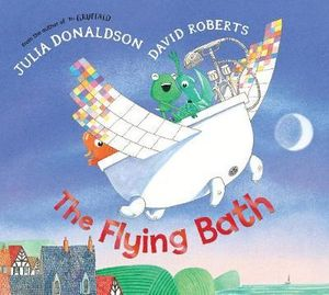 The Flying Bath - Julia Donaldson