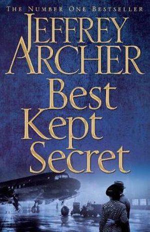 Best Kept Secret : Book Three of the Clifton Chronicles - Jeffrey Archer