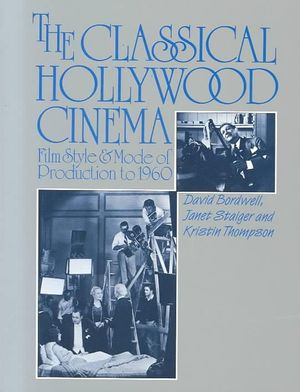 classical hollywood cinema 'a dense, challenging and important book' philip french observer'at the very least, this blockbuster is probably the best single volume history of hollywood we're.