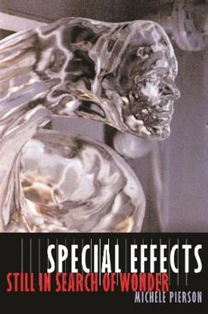 Special Effects : Still in Search of Wonder - Michele Pierson