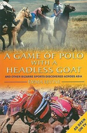 a game of polo with a headless goat essay