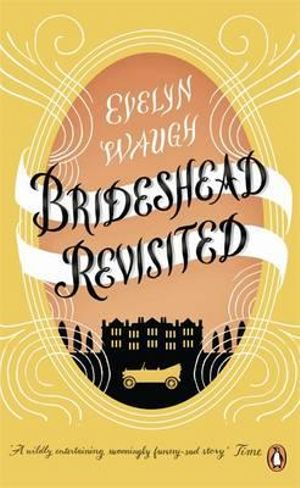 a literary analysis of brideshead revisited by evelyn waugh Dissertations 1972 character development in the novels of evelyn waugh  jane elizabeth neff  but with the publication of brideshead revisited in 1945 a  sentimentalism  one of waugh's favorite ~atiric devices is suddenly to catapult  a.