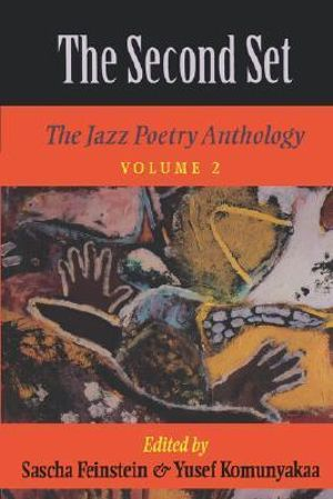 The Second Set : Jazz Poetry Anthology v. 2 - Sascha Feinstein