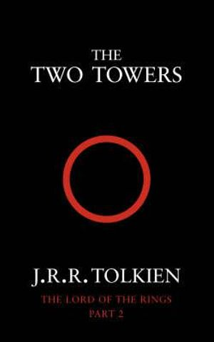 The Two Towers : The Lord of the Rings 2 - J. R. R. Tolkien