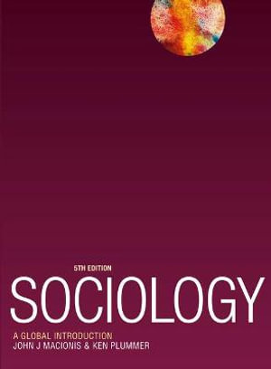Sociology : A Global Introduction - John J. Macionis