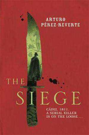 The Siege - Arturo Perez-Reverte