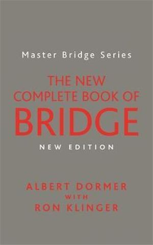 The New Complete Book of Bridge - Albert Dormer
