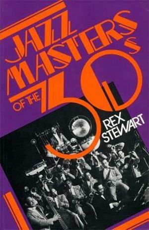 Jazz Masters of the 30's - Rex Stewart